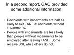 in a second report gao provided some additional information