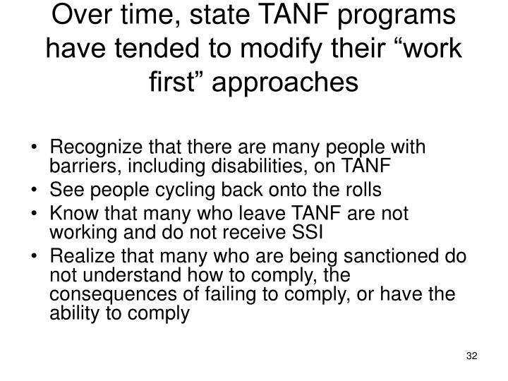 """Over time, state TANF programs have tended to modify their """"work first"""" approaches"""