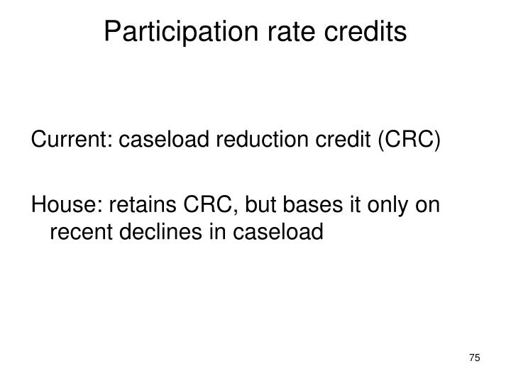 Participation rate credits