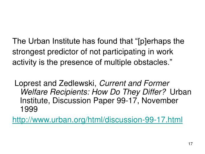 "The Urban Institute has found that ""[p]erhaps the"