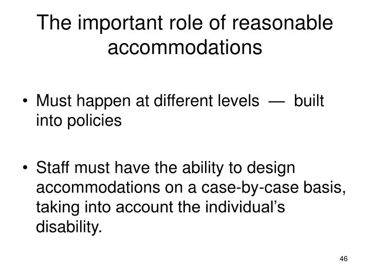The important role of reasonable accommodations