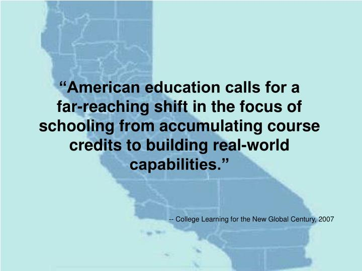 """""""American education calls for a"""