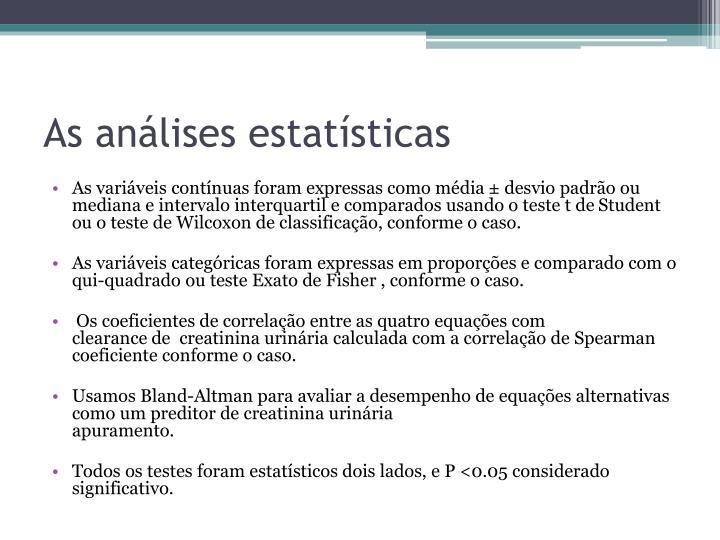 As análises estatísticas