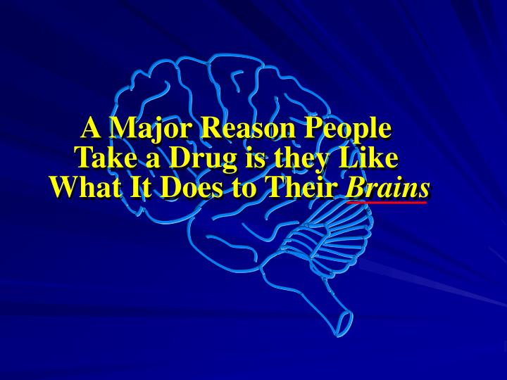 A Major Reason People