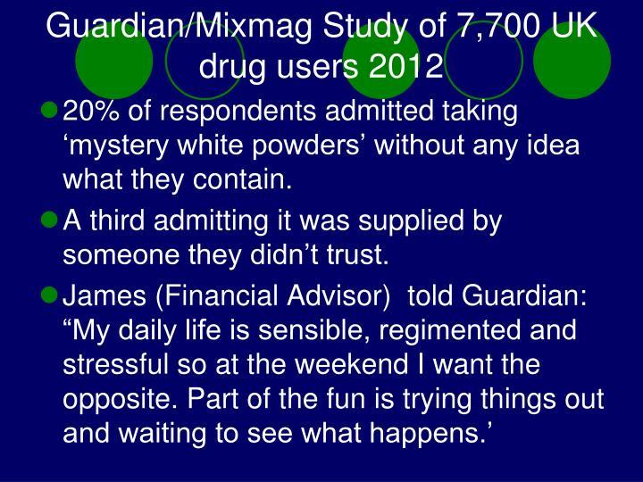 Guardian/Mixmag Study of 7,700 UK drug users 2012