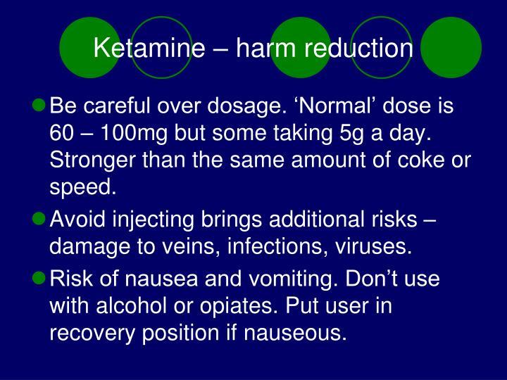 Ketamine – harm reduction