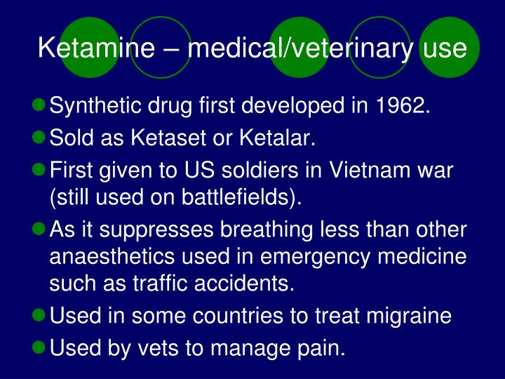 Ketamine – medical/veterinary use