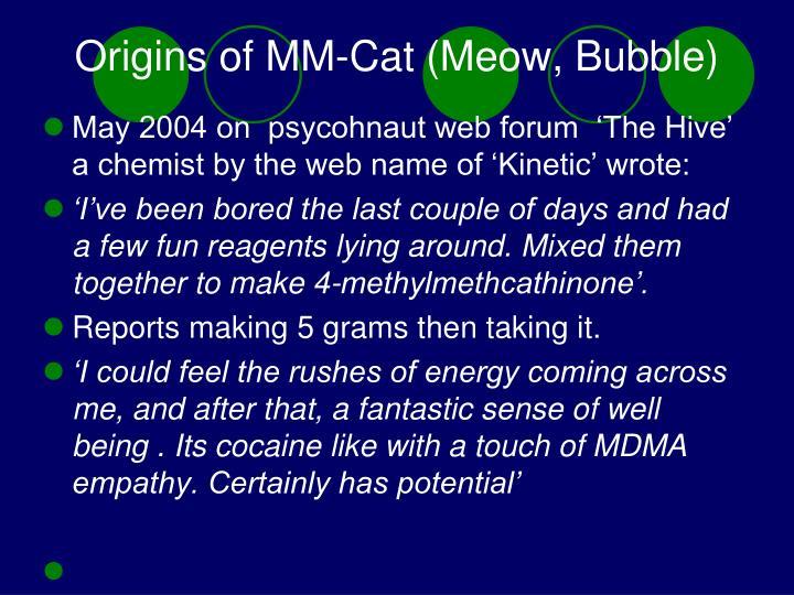 Origins of MM-Cat (Meow, Bubble)