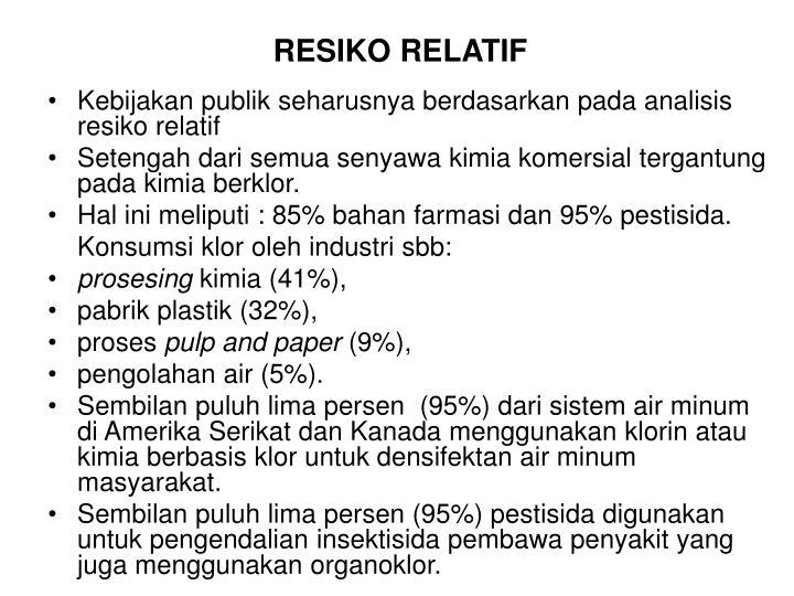 RESIKO RELATIF