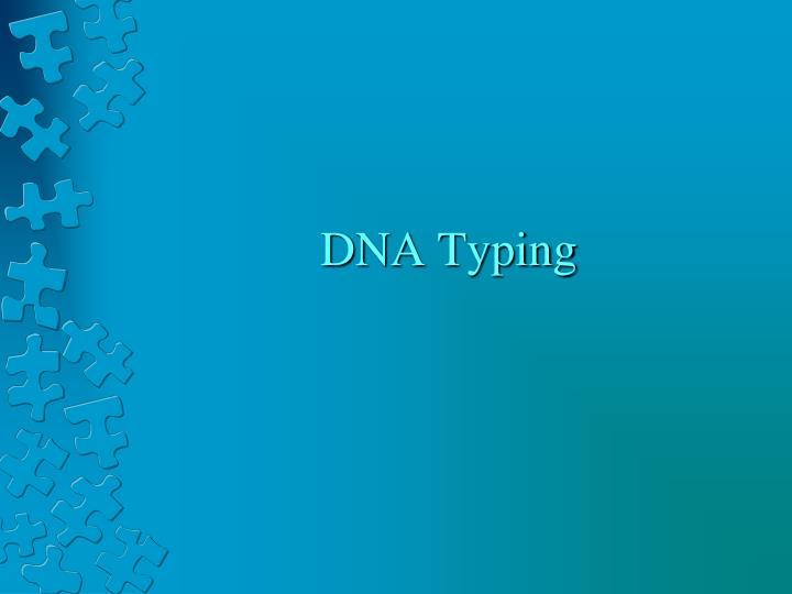 DNA Typing