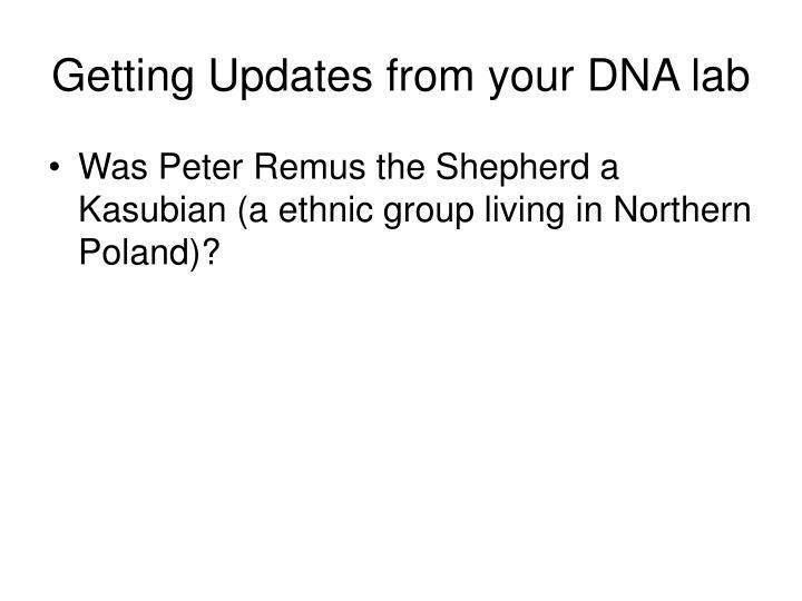 Getting Updates from your DNA lab