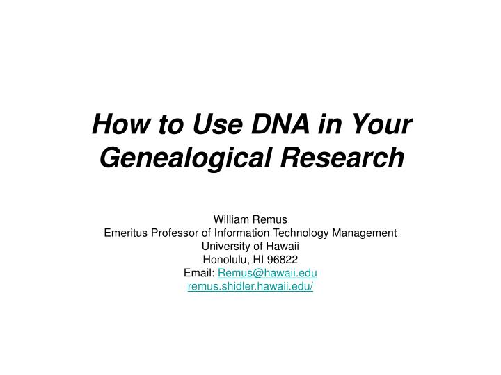 How to use dna in your genealogical research