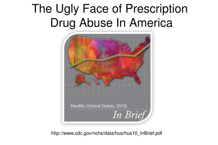 The Ugly Face of Prescription