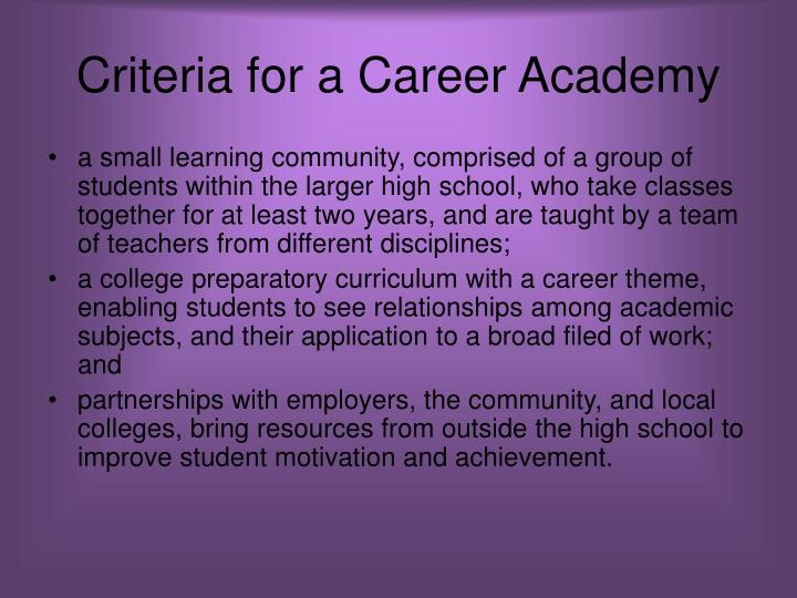 Criteria for a Career Academy