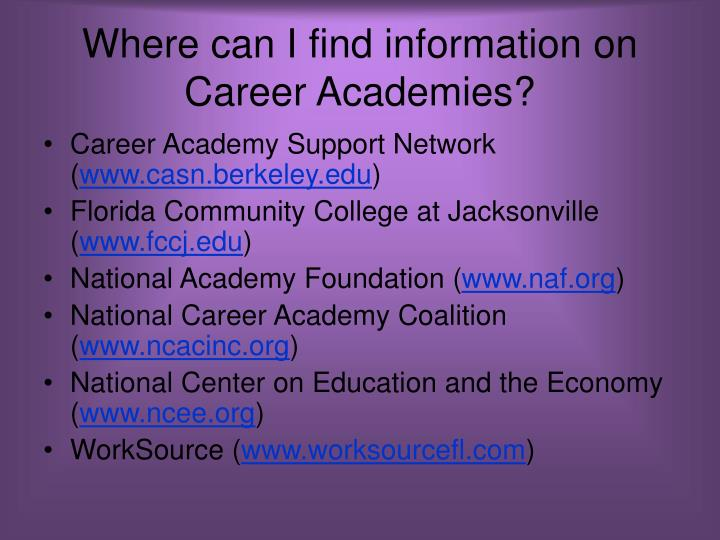 Where can I find information on Career Academies?
