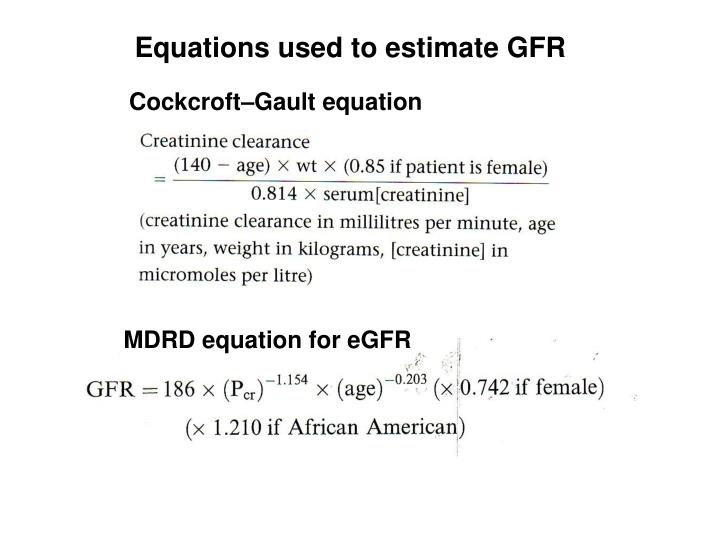 Equations used to estimate GFR
