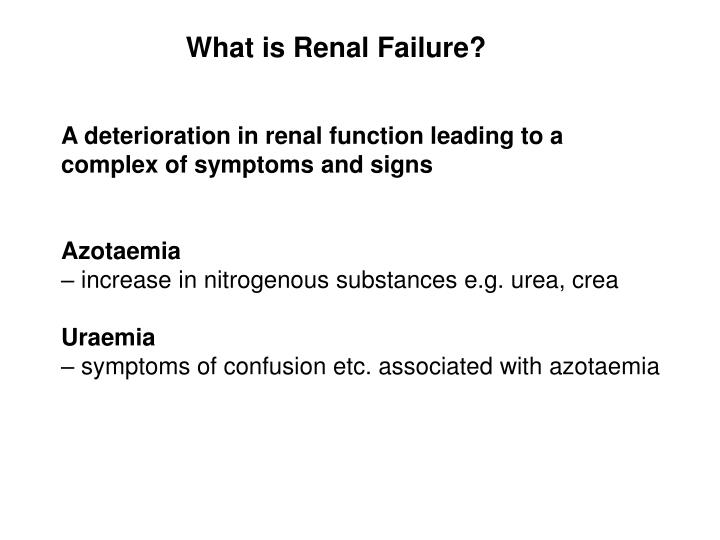 What is Renal Failure?