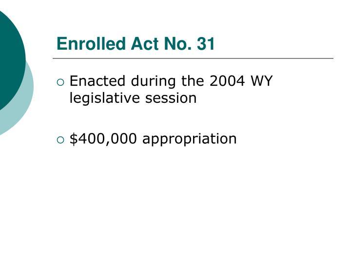 Enrolled Act No. 31
