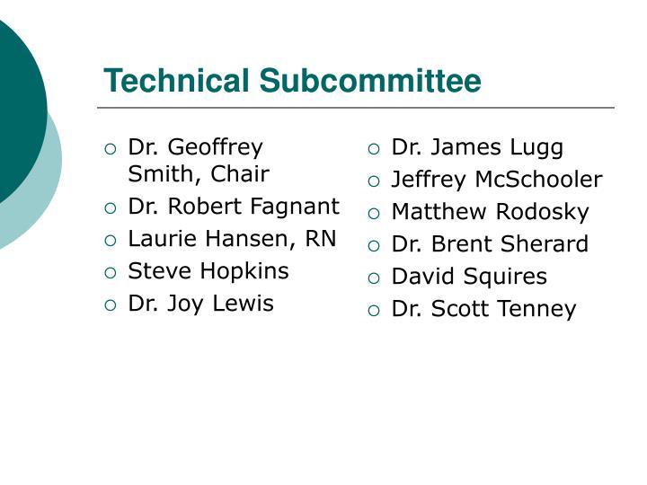 Dr. Geoffrey Smith, Chair