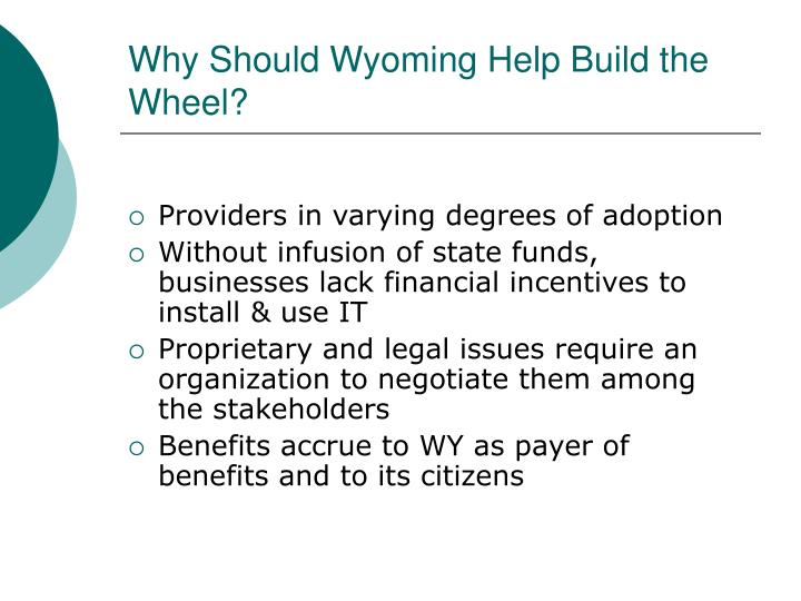 Why Should Wyoming Help Build the Wheel?