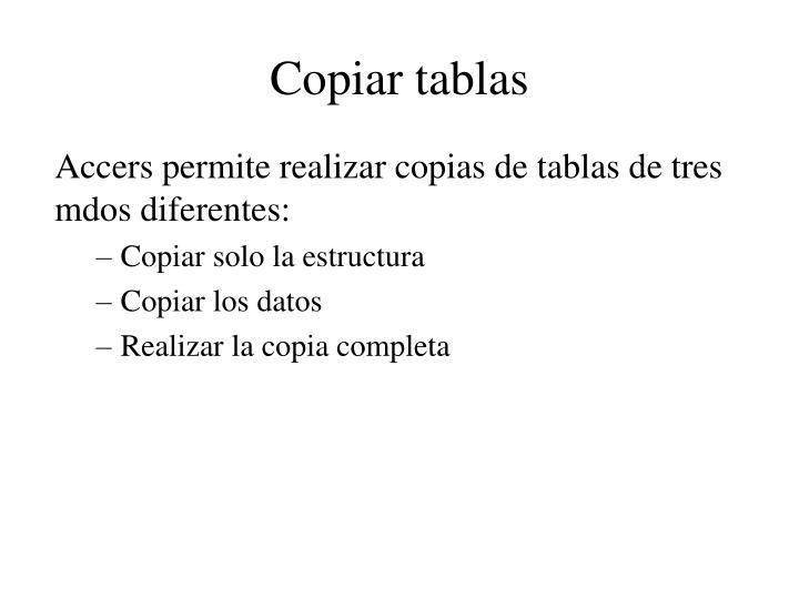 Copiar tablas