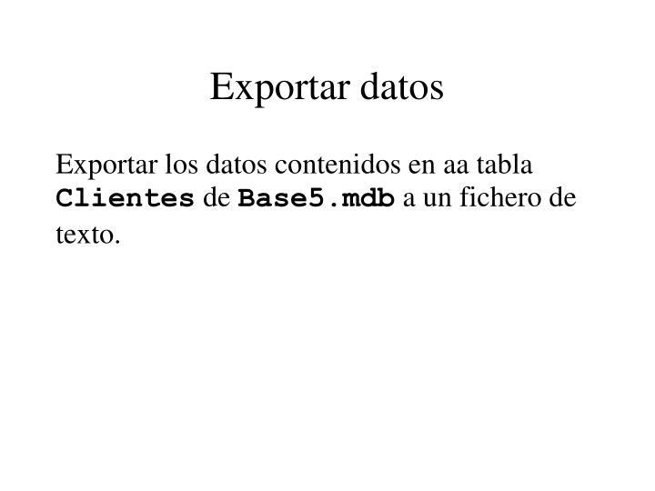 Exportar datos