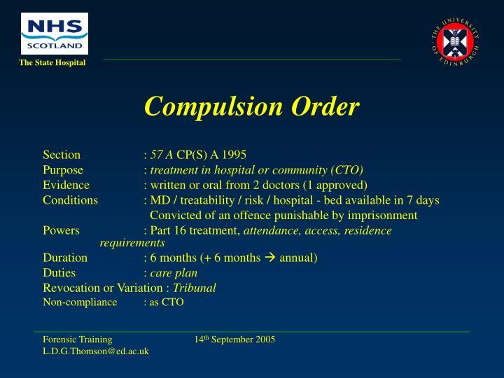 Compulsion Order
