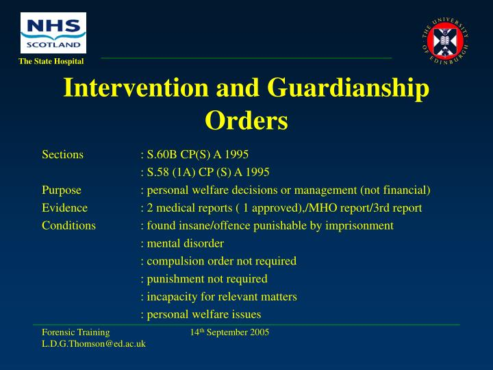 Intervention and Guardianship Orders