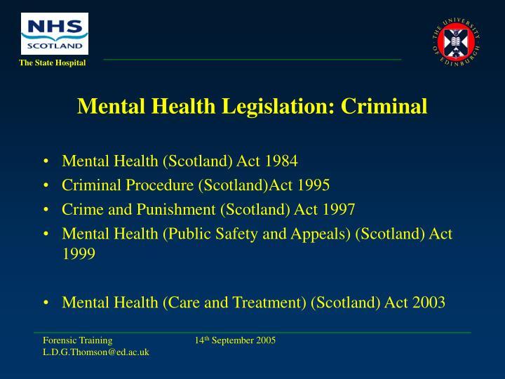Mental Health Legislation: Criminal