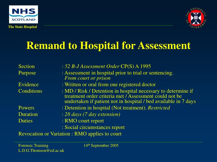 Remand to Hospital for Assessment