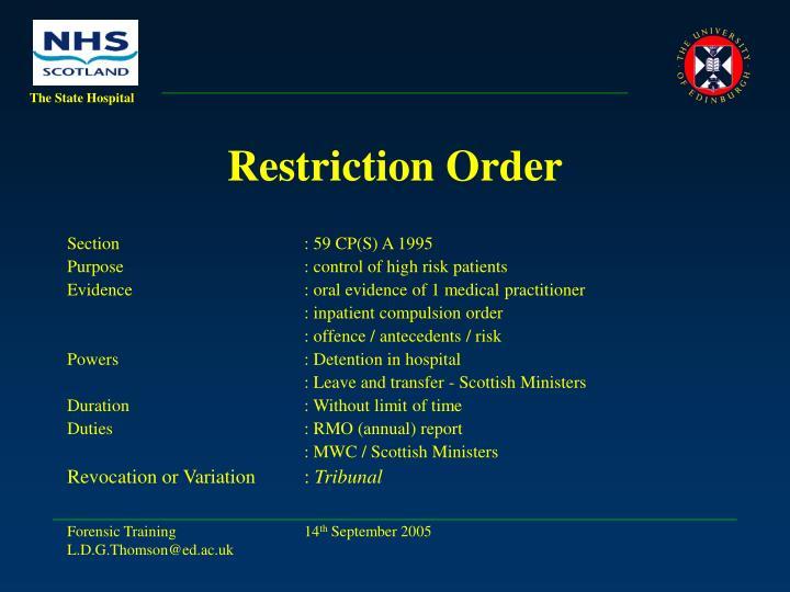 Restriction Order