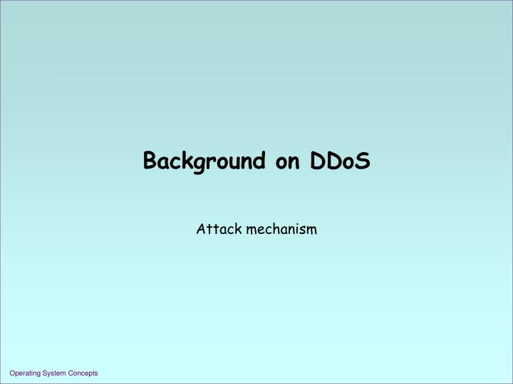 Background on DDoS