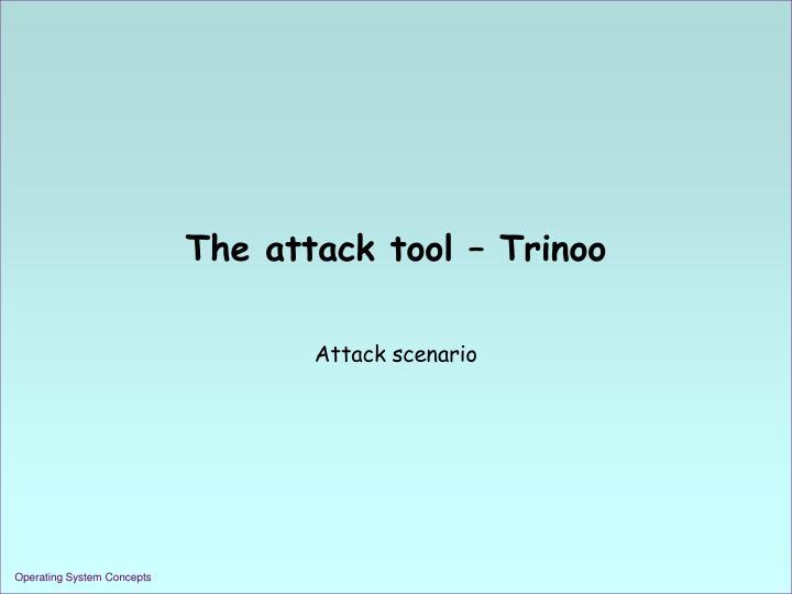 The attack tool – Trinoo