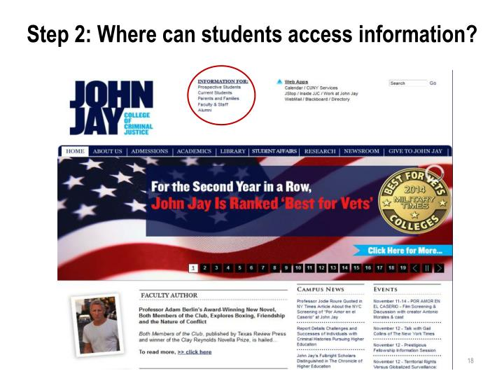 Step 2: Where can students access information?