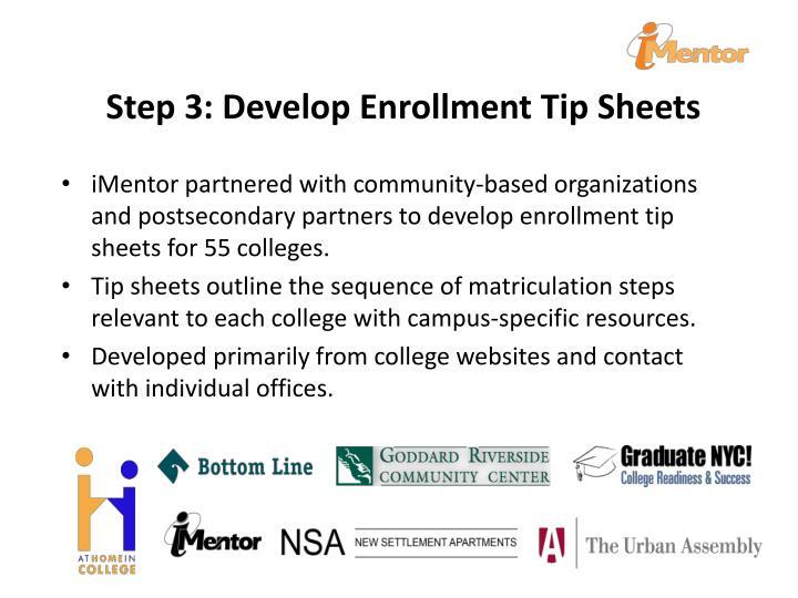 Step 3: Develop Enrollment Tip Sheets