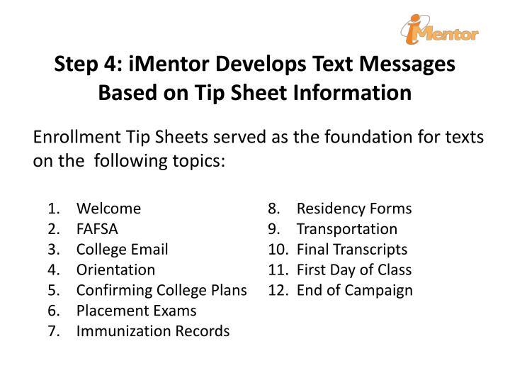 Step 4: iMentor Develops Text Messages Based on Tip Sheet Information