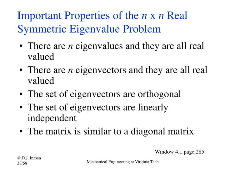 Important Properties of the