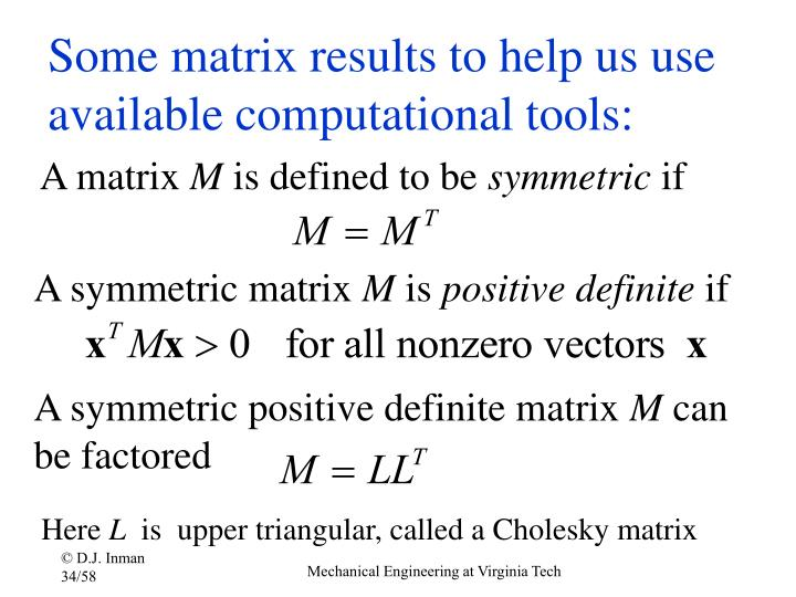 Some matrix results to help us use available computational tools: