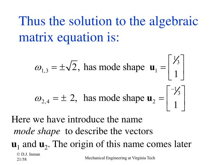 Thus the solution to the algebraic matrix equation is: