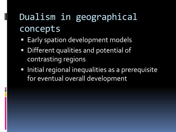 Dualism in geographical concepts