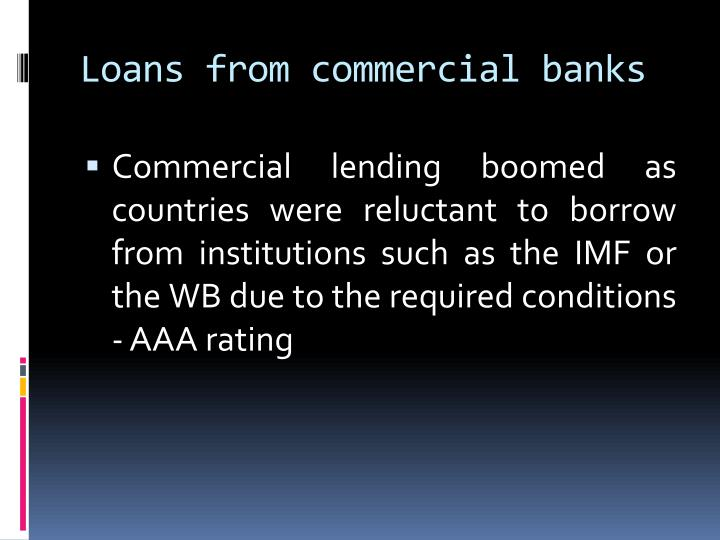 Loans from commercial banks