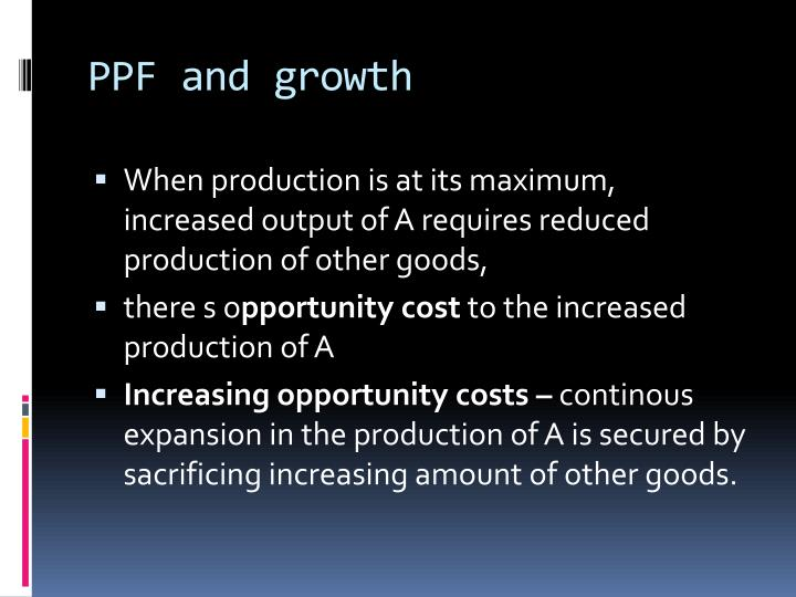 PPF and growth