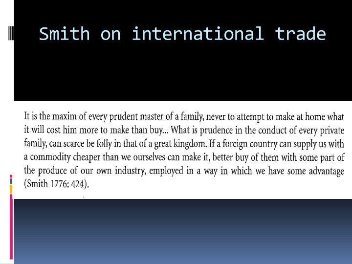 Smith on international trade
