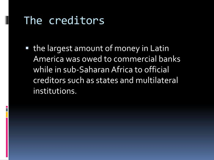 The creditors