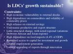 is ldcs growth sustainable
