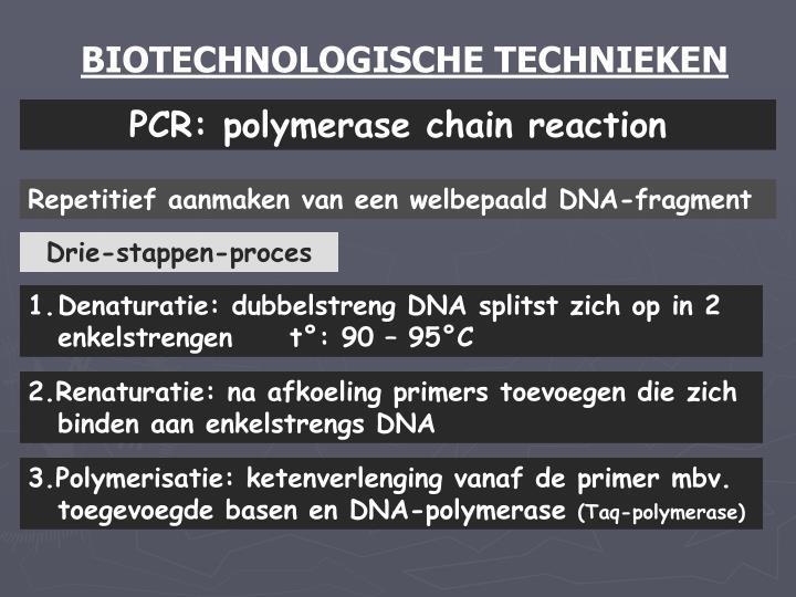 BIOTECHNOLOGISCHE TECHNIEKEN