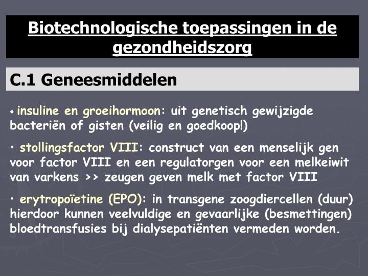 Biotechnologische toepassingen in de gezondheidszorg