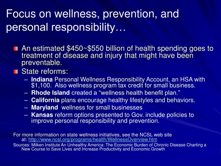 Focus on wellness, prevention, and personal responsibility…