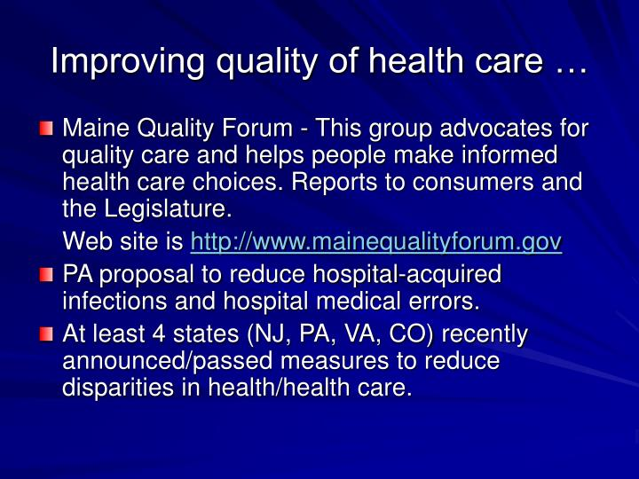 Improving quality of health care …