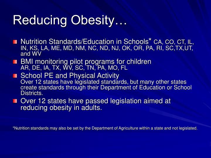 Reducing Obesity…